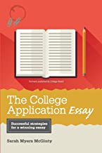The College Application Essay, 6th Ed