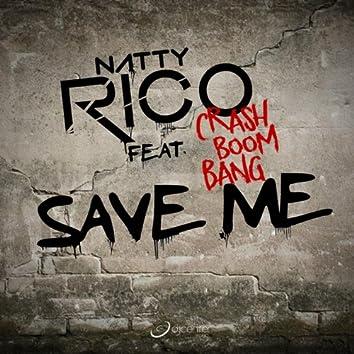 Save Me (feat. Crash Boom Bang)