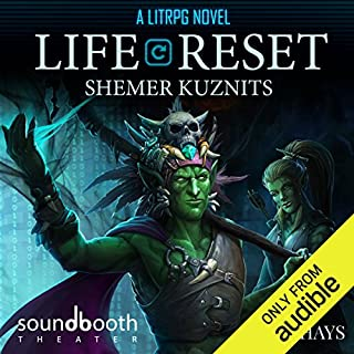 Life Reset: A LitRPG Novel audiobook cover art
