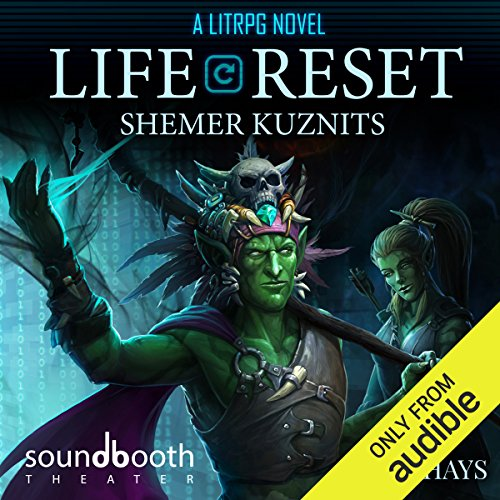 Life Reset: A LitRPG Novel Audiobook By Shemer Kuznits cover art