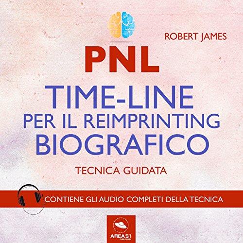 PNL. Timeline per il reimprinting biografico. Tecnica guidata copertina