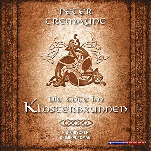 Die Tote im Klosterbrunnen (Schwester Fidelma ermittelt 4) Titelbild