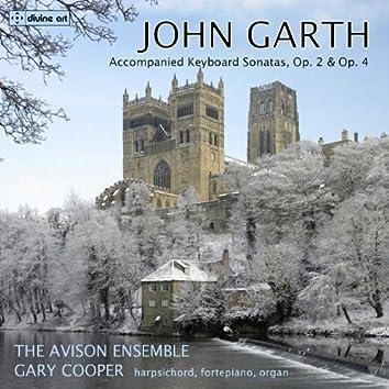 Garth: Accompanied Keyboard Sonatas, Opp. 2 & 4