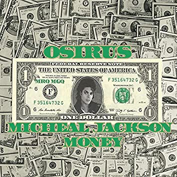 Micheal Jackson Money