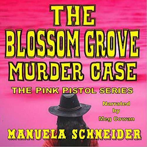 The Blossom Grove Murder Case audiobook cover art