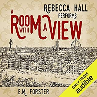 A Room with a View                   By:                                                                                                                                 E. M. Forster                               Narrated by:                                                                                                                                 Rebecca Hall                      Length: 7 hrs and 32 mins     102 ratings     Overall 4.3