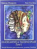 Un Acercamiento Al Trastorno Bipolar II (LIBROS DE PSICOLOGIA)