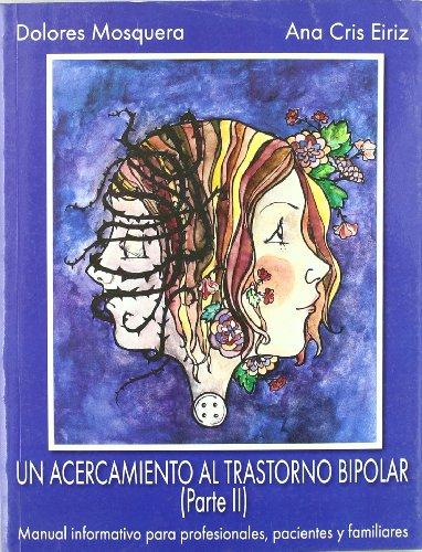 Un acercamiento al trastorno bipolar (II) (LIBROS DE PSICOLOGIA)
