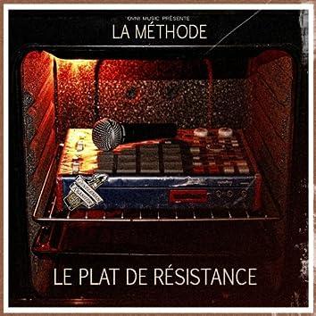 Le plat de résistance