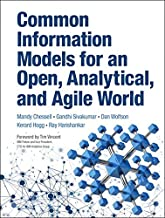 Common Information Models for an Open, Analytical, and Agile World (IBM Press)