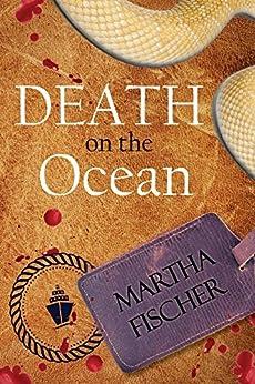 Death on the Ocean by [Martha Fischer]