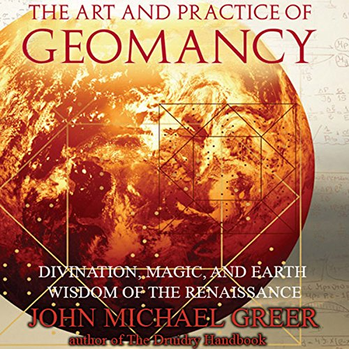 The Art and Practice of Geomancy audiobook cover art