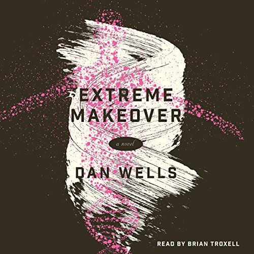 Extreme Makeover audiobook cover art