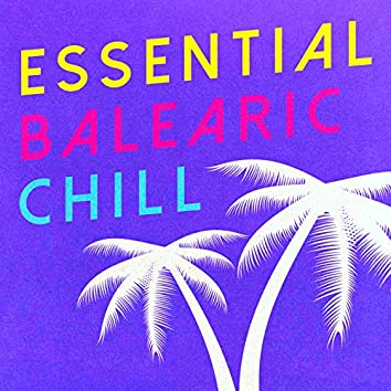 Essential Balearic Chill