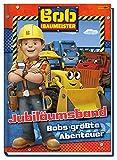 Bob der Baumeister Jubiläumsband: Bobs größte Abenteuer