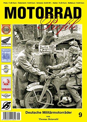 MOTORRAD Profile Nr. 9 Deutsche Militärmotorräder