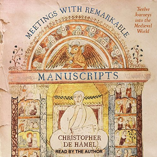 Meetings with Remarkable Manuscripts  By  cover art