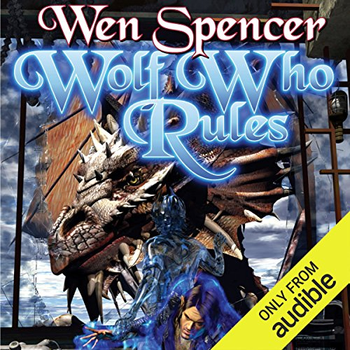 Wolf Who Rules audiobook cover art