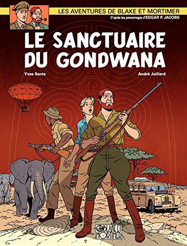 Blake et Mortimer - Tome 18 - Sanctuaire de Gondwana (Le) (French Edition)