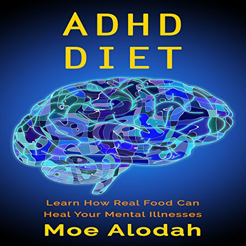 ADHD Diet audiobook cover art
