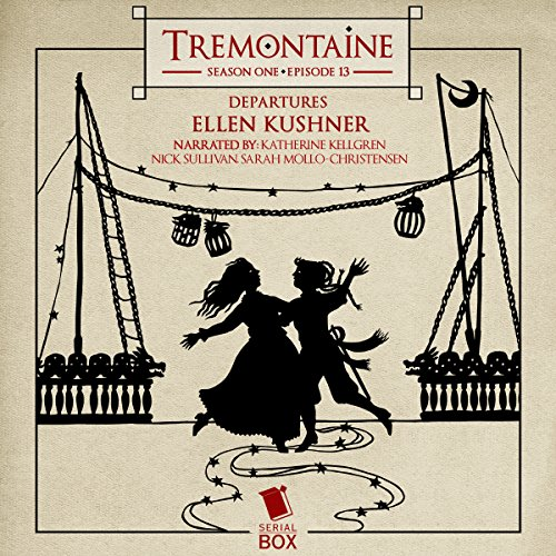 Tremontaine: Season One, Episode 13 audiobook cover art