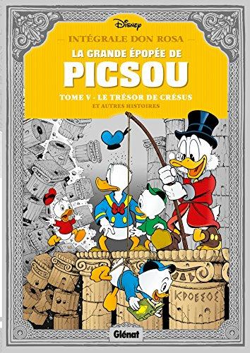 La grande épopée de Picsou, Tome 5 : Le trésor de Crésus: Le Trésor de Crésus et autres histoires