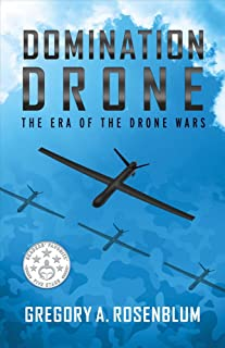 Domination Drone, Volume 1: The Era of the Drone Wars