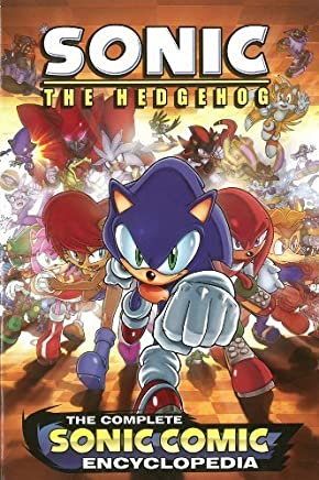 The Complete Sonic the Hedgehog Comic Encyclopedia by Sonic Scribes (2012-10-30)