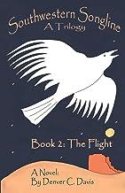 Southwestern Songline Book 2 'The Flight'
