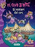 El misteri del circ (El club 3 Beta)