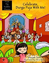 Celebrate Durga Puja With Me! (From The Toddler Diaries)