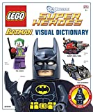 Lego Batman: Visual Dictionary [With Minifigure] (Dc Universe Super Heroes)