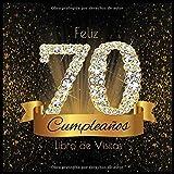 Feliz 70 Cumpleaños Libro de Visitas: Libro de Firmas Evento Fiesta I Encuadernación de Diamantes Ne...