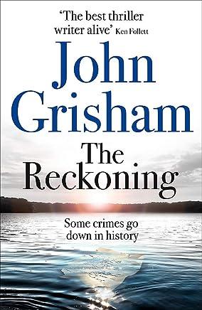 The Reckoning: the electrifying new novel from bestseller John Grisham