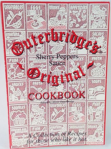 Outerbridge's Sherry Peppers Sauce Original Cookbook