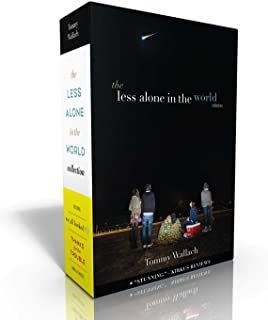 The Less Alone in the World Collection: We All Looked Up; Thanks for the Trouble