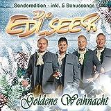 Songtexte von Die Edlseer - Goldene Weihnacht (Sonderedition)