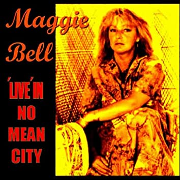 Live in No Mean City