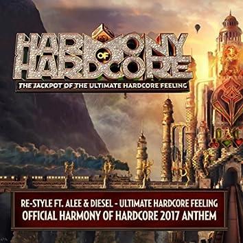 Ultimate Hardcore Feeling (Official Harmony Of Hardcore 2017 Anthem Radio Edit)