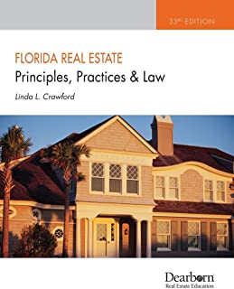 Florida Real Estate Principles, Practices and Law, 33rd Edition