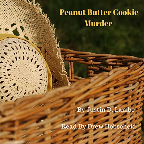 Peanut Butter Cookie Murder: Special Edition                   By:                                                                                                                                 Justin D Lambe                               Narrated by:                                                                                                                                 Drew Hobscheid                      Length: 1 hr and 17 mins     Not rated yet     Overall 0.0