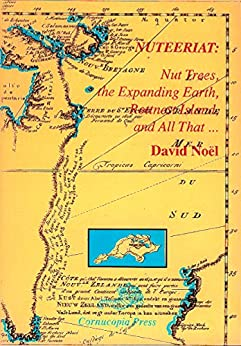 Nuteeriat: Nut Trees, the Expanding Earth, Rottnest Island, and All That ... (David Noel P-Book Book 1) by [David Noel]