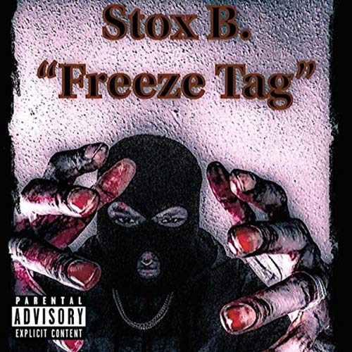 Freeze Tag [Explicit]