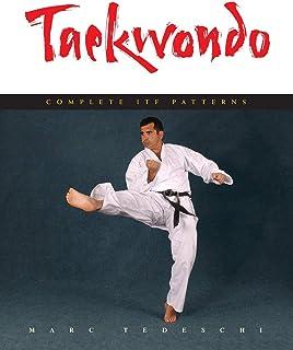 Taekwondo: Complete ITF Patterns