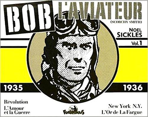 Bob l'aviateur - 1 : 1935-1936