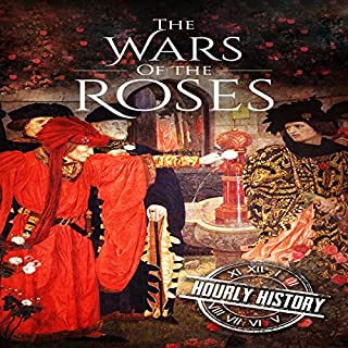 Wars of the Roses: A History from Beginning to End cover art