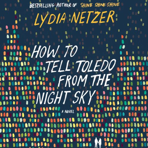 How to Tell Toledo from the Night Sky audiobook cover art