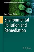 Environmental Pollution and Remediation (Environmental and Microbial Biotechnology, 4)