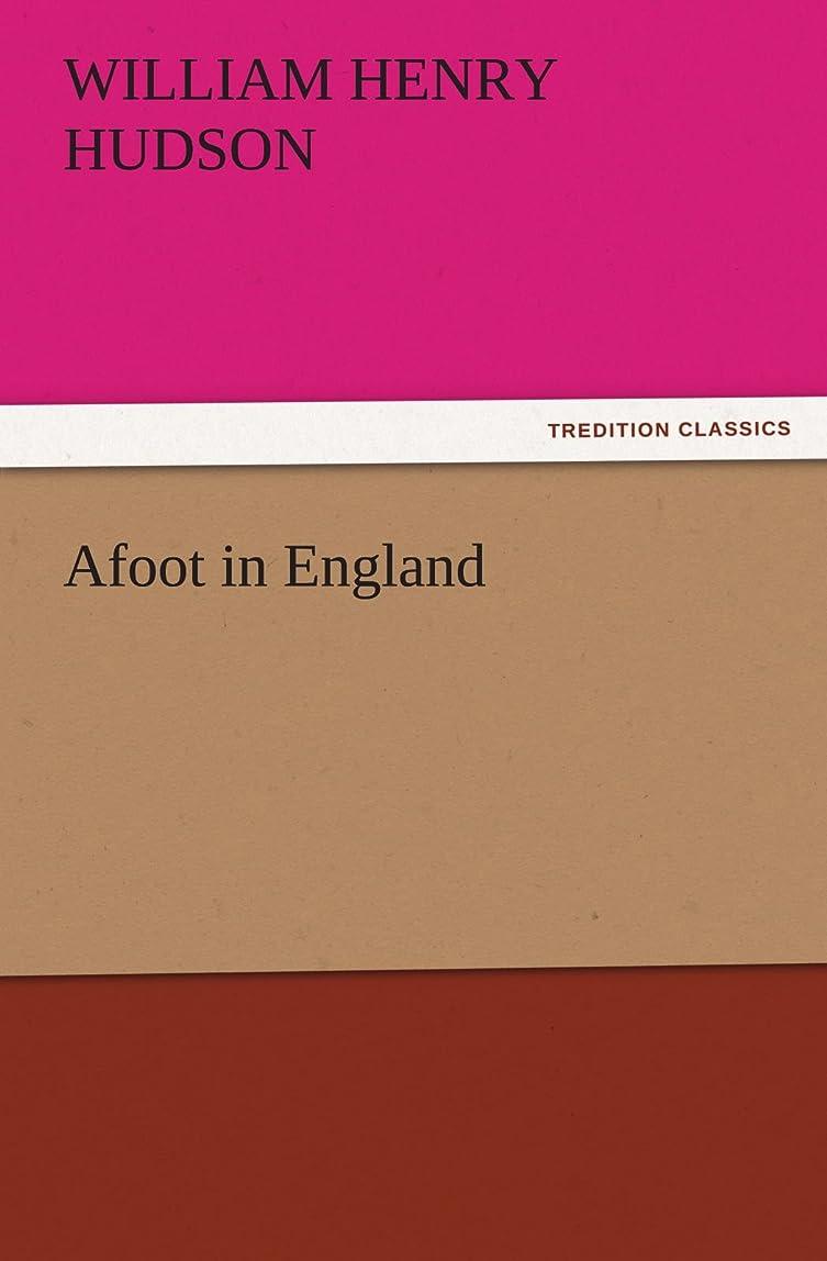 にんじん推定する罪悪感Afoot in England (TREDITION CLASSICS)