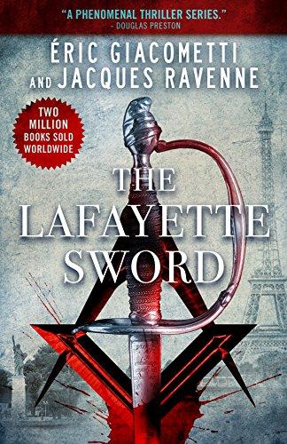 The Lafayette Sword (Antoine Marcas Freemason Thrillers Book 2)